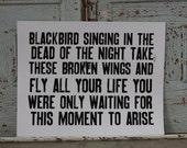 Blackbird - the beatles - hand pulled screen print Poster - 22x28