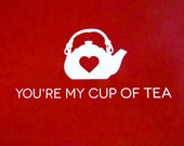 PRINTABLE: You're My Cup of Tea Valentine Card Set