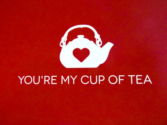 Items Similar To PRINTABLE: Youu0027re My Cup Of Tea Valentine Card Set On Etsy