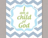 "PRINTABLE 8x10 ""I am a Child of God"" Poster - PDF Digital File"
