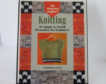 Knitting Book The Weekend Crafter Baby Socks Mittens Scarf Hats Bag