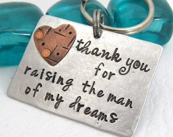 Thank You for Raising the Man of My Dreams - Personalized Key Chain - Mother In Law Gift - Hand Stamped - Mother of the Groom Wedding Gift