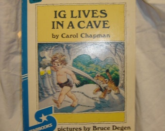 Ig Lives in a Cave Carol Chapman and Bruce Degen childrens book vintage old book paperback 1979 70s Starstream publishers