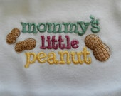 Mommy's Little Peanut Embroidered White Onesie sizes newborn - 24 months (Can also do: Daddy,Gigi, Nana, Poppy, Titi you choose) girl or boy