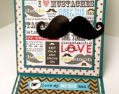 love my mustache man easel style card with mustache papers and cut outs.