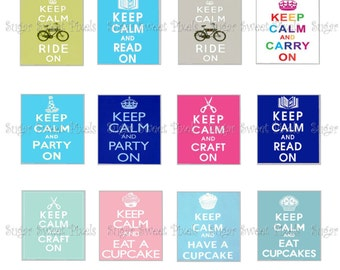 INSTANT DOWNLOAD Colorful  Keep Calm Phrases for Scrabble tiles 4x6 image Sheet