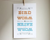 Silkscreen Poster - The Early Bird Gets the Worm, The Early Worm Gets Eaten