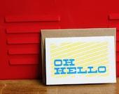 Oh Hello, Silkscreen Card with envelope