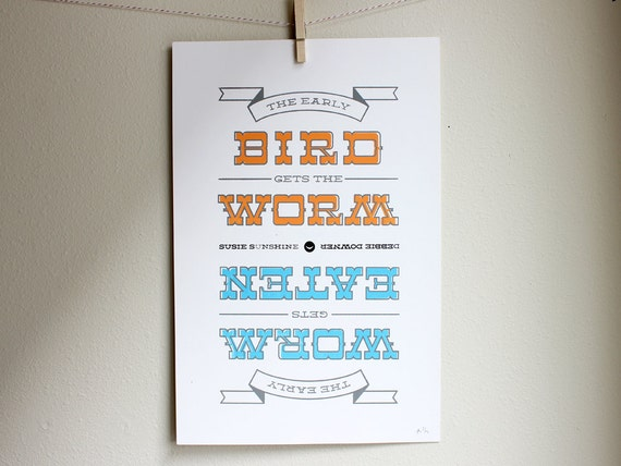 Funny Silkscreen Poster - The Early Bird Gets the Worm, The Early Worm Gets Eaten