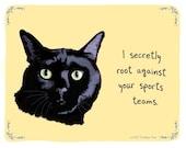 Black Cat 5x7 Print of Original Painting with phrase