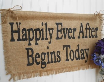 Happily Ever After Begins Today, burlap and twine wedding flower girl, ring bearer, aisle decor