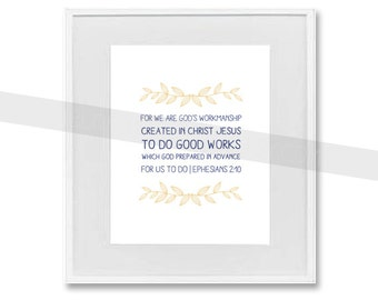 """INSTANT DOWNLOAD - Scripture Print for the wall - Ephesians 2:10 """"God's Workmanship"""" navy and wheat 8x10 bible verse wall art decor"""