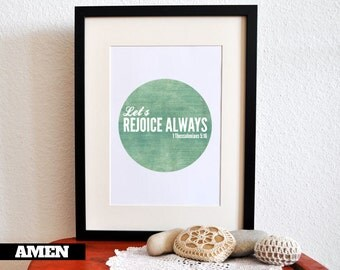 Let's Rejoice Always. 1 Thessalonians 5:16. 8x10 Printable Christian Scripture Poster. Bible Verse.