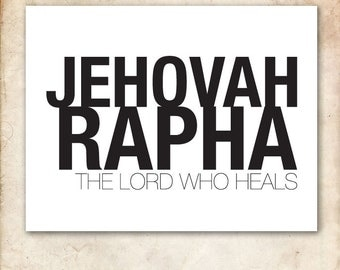 Jehovah Rapha. 8x10in. PDF. Printable Christian Typographical Design. Print