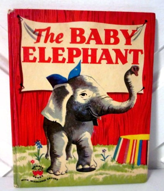 Vintage The Baby Elephant, 1950 children's Wonder Book