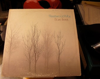 Fleetwood Mac Bare Trees on Reprise Records 1972 Danny Kirwans Last Original vintage Vinyl