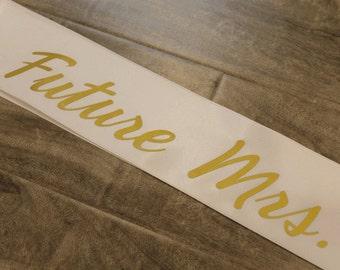 Bachelorette sash future mrs