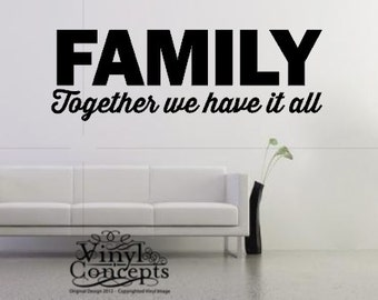 Large Family- Together we have it all- Vinyl Wall Art