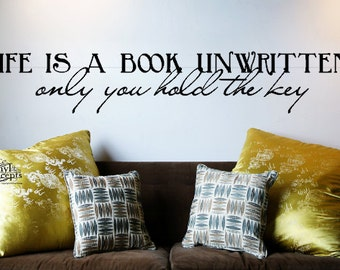 Life is a book unwritten - only you hold the key - Vinyl Wall Art
