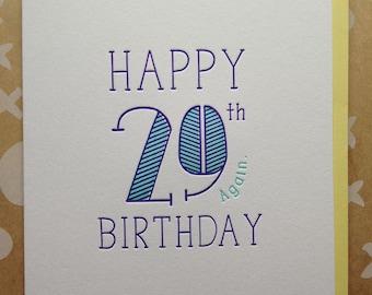 30th Birthday card. 29 again. Letterpress Birthday card