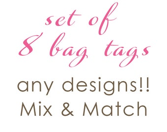Luggage Tag | Set of 8 Personalized Bag/Luggage Tags | Choose from any design!!