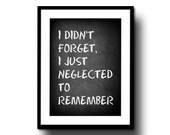 chalkboard art print decor chalk board typography quote black white 8x10 motivational humorous