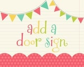ADD A DOOR SIGN Bridal Baby Birthday Shower Bachelorette Party Door Sign Hanger - Pick Any Theme in My Shop