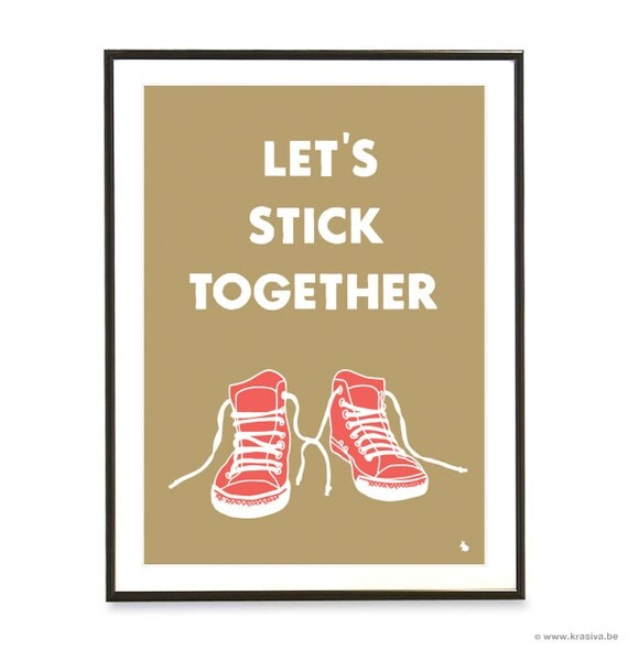 Red Shoes Love Quote Design Poster - Let's Stick Together - A3