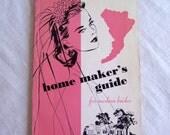 1940's Homemaker's Guide for Modern Brides
