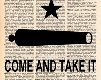Come and Take It -- Texas Vintage Dictionary Print