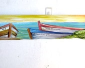 Beach Decor- Drift Wood Paintings- Original Art- Tropical- Fishing Boats -Costal Decor