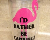 I'd Rather be Camping Pink Flamingo Double Insulated Tumbler (like Tervis) - pink rhinestone