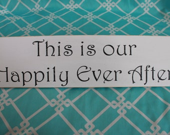 Handpainted Wedding Family Vow Renewal Sign This is Our Happily Ever After Photo Prop