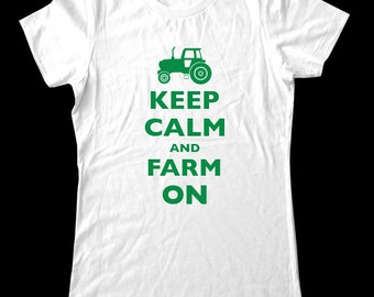 Keep Calm and Farm On T-Shirt - Soft Cotton T Shirts for Women, Men/Unisex, Kids