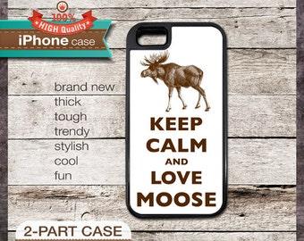 Keep Calm And Love Moose - iPhone 6, 6+, 5 5S, 5C, 4 4S, Samsung Galaxy S3, S4