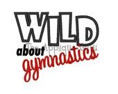 Wild About Gymnastics Applique -- Machine Embroidery Design