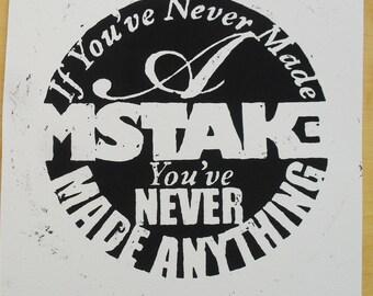 Inspirational Quote - Original Screenprint -  Retro Art - Naive Art
