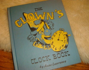 Vintage 1958 The Clowns Clock Book Anne Lawrence Clowns Circus TimeKeeper Childs Book