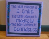 """Wall Art - Wood 12"""" x 12"""" - Quote, """"The best makeup is a smile, the best jewelry is modesty, the best clothing is confidence"""""""