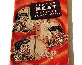 1944 - 1945 Timely Meat Recipes Compliments of All American Thrift Stores Cook Booklet