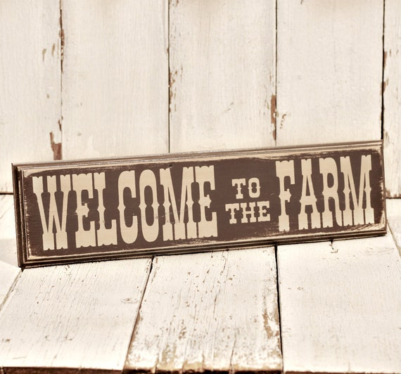 Western Home Decor: Items Similar To Welcome To The Farm-painted And