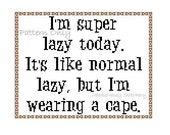 Funny Cross Stitch Pattern, Instant Download, Super Lazy Quote PATTERN ONLY
