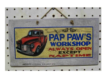 Garage sign Pap Paws Workshop handcrafted and aged 11-6 inches