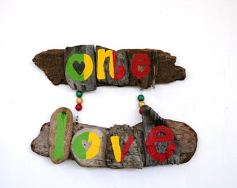 One Love Driftwood Art, Rasta Style-- Great Gift for Valentine's Day, Anniversary, Painted wood, Wall art