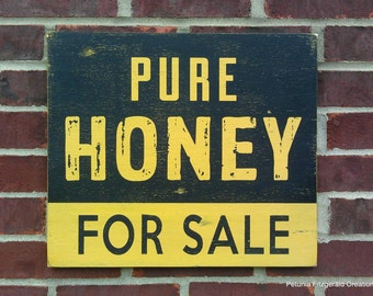 "14x16 ""Pure Honey For Sale"" Painted Wood Sign"