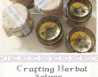 Crafting Herbal Salves Workshop Wortcunning and Faery Folk Magic e-course PDF File