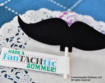 DIY Mustache Cutouts, Lollipop or Straw Covers with FanTASHtic Summer gift labels, INSTANT DOWNLOAD printable digital file