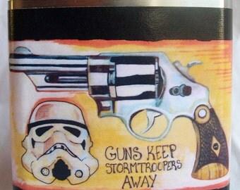 Star Wars, Flask, Storm Trooper, Nerd Gift, Gun, Father's Day Gift, Gift for Him, Boyfriend Gift, Drinking,- Guns keep stormtroopers away