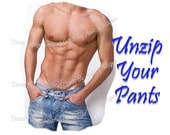 Unzip Your Pants ... I Need To Talk To Your Brain...Risque Card...Email Service