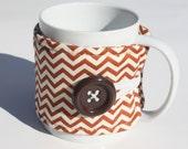 Fabric Cup Cozy -  Mug Cozy, Coffee Cozy, Tea Cozy, Mug Sleeve, Tea Cup Sleeve, Burnt Orange Chevron, Cup Cozy,  Cosy, Koozie, Kozy
